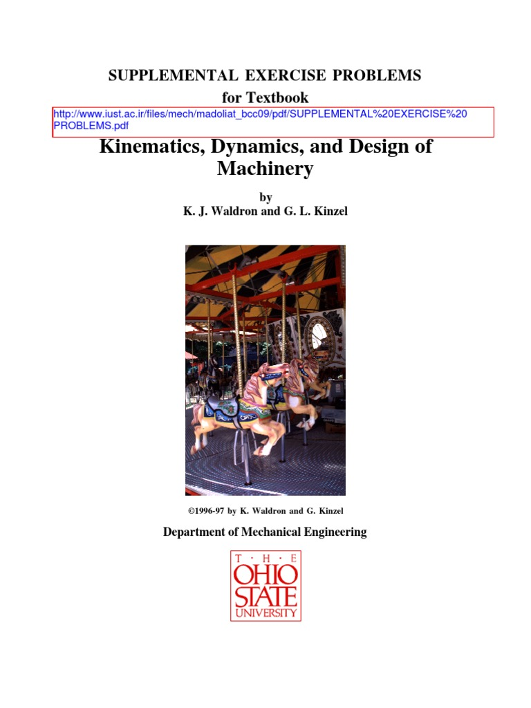 Kinematics, Dynamics, And Design of Machinery, K. J. Waldron and G. L.  Kinzel SOLUTIONS | Gear | Machine (Mechanical)