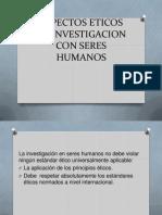 Aspectos Eticos en Investigacion Con Seres Humanos