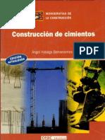Construcción de cimientos - Ángel Hidalgo