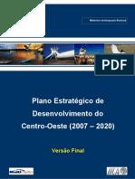 Plano de Desenvolvimento Do Centro=Oeste 2007 2020