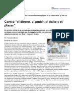 """Página_12 __ El mundo __ Contra """"el dinero, el poder, el éxito y el placer"""""""
