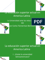 La Educación Superior Actual en América Latina
