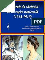 Monarhia in Razboiul Intregirii Neamului 19161918