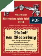Ritterschauspiele Kiefersfelden 2013 RUDOLF VON WESTERBURG oder DAS PET(T)ERMÄNNCHEN (1838) nach Christian Heinrich Spieß (1791)