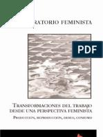 20506362 Laboratorio Feminista Transformaciones Del Trabajo Produccion Reproduccion Deseo 2006 (1)