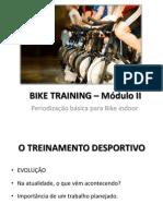BIKE TRAINING – Módulo II