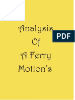 Analysis of the Ferry Motions
