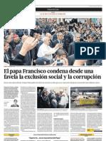 El papa Francisco condena desde una favela la exclusión social y la corrupción