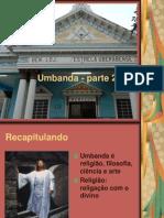 O QUE É A UMBANDA ( PARTE 02°).ppt