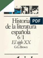 123381422-Historia-de-la-literatura-espanola-6-1-El-siglo-XX-Del-98-a-la-Guerra-Civil-Gerald-G-Brown.pdf