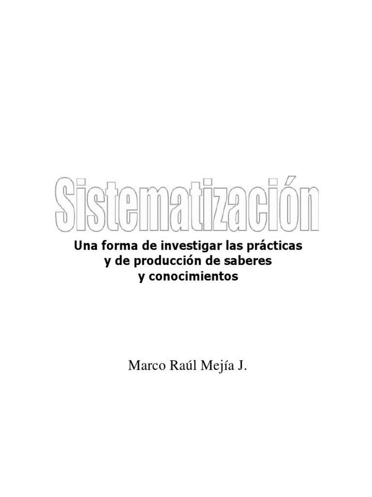 Marco Raul M. Sistematización