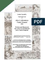 Original Manuscript Lewis Carroll s Alice s Adventures Under Ground