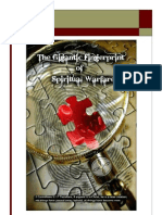 The Gigantic Fingerprint of Spiritual Warfare