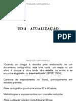 PRODUCAO CARTOGRAFICA - UD 4 – ATUALIZAÇÃO