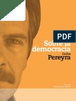 Pereyra, Carlos. Sobre La Democracia