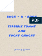 Terrible Tommy and Yucky Chucky