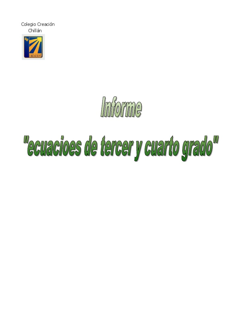 Ecuaciones de Tercer Grado y Cuarto Grado Claudio y Nachito (1)