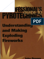 A Professional's Guide to Pyrotechnics - Understanding and Making Exploding Fireworks - J. Donner - 1997 - (Paladin Press)