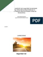 PRESENTACIÓN DE LA METOLOGÍA PREDICCION SEGURIDAD VIAL DEL HIGHWAY SAFETY MANUAL NORTEAMERICANO
