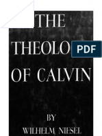 Wilhelm Niesel - the Theology of Calvin