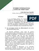 LÓPEZ ESPANDAFOR. CARLOS MARÍA, LA COSTUMBRE INTERNACIONAL EN EL DERECHO TRIBUTARIO