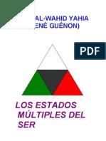 Guenon Rene - Los Estados Multiples Del Ser