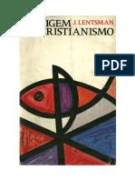 O Livro a Origem Do Cristianismo