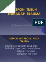 Respon Tubuh Terhadap Trauma.3 Pptx