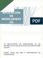 APLICACIÓN DE MEDICAMENTOS