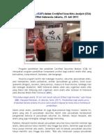 (Kanaidi, SE., M.Si., cSAP) dalam Certified Securities Analyst (CSA)  di Bursa Effek Indonesia-Jakarta, 25 Juli 2013