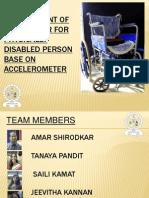 ACCELEROMETER Gesture Controlled Wheelchair