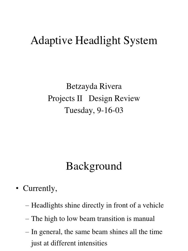 Adaptive Headlight System Headlamp Components Lighting For Automobiles