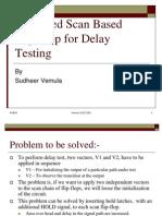 Enhanced Scan Based Flip-Flop for Delay Testing