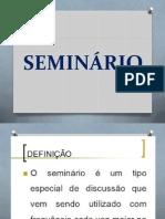 ORIENTAÇÃO DO SEMINARIO