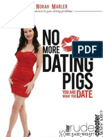 No More Dating Pigs
