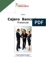 Cajero Bancario Presencial