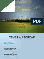 O PATRIMÓNIO DE UMA REGIÃO