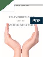 Hand boek zelfverdediging voor de zorgsector