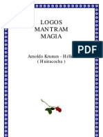 Krumm Heller - Logos Mantram Magia