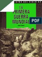 John Pimlott - Los Conflictos Del Siglo XX - La Primera Guerra Mundial - 1989