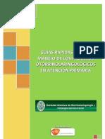 Guías rápidas para el manejo de los procesos otorrinolaringológicos en Atención Primaria. 2012