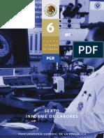 Sexto Informe de Labores de La PGR