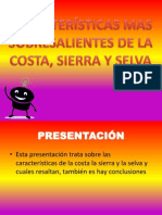 CARACTERÍSTICAS MAS  SOBRESALIENTES DE LA COSTA, SIERRA.pptx