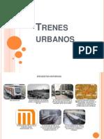 Trenes Urbanos