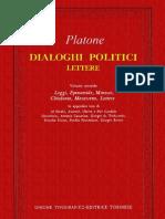 Platone, A Cura Di Francesco Adorno-Dialoghi Politici - Lettere. Volume 2-UTET (1988)