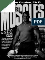 Ellington Darden - Bigger Muscles in 42 Days
