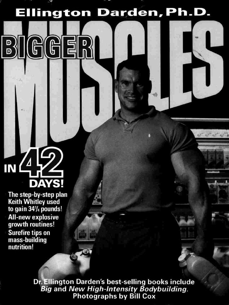 Ellington darden bigger muscles in 42 days malvernweather Gallery