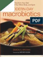 Modern Day  Macrobiotic