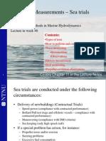 Full Scale Meas Sea Trial