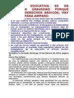 REFORMA EDUCATIVA ES DE PROFUNDA GRAVEDAD PORQUE LESIONA DERECHOS BÁSICOS